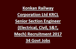 Konkan Railway Corporation Limited KRCL Senior Section Engineer (Electrical, Civil, S&T, Mechanical ) Recruitment 2017 34 Govt Jobs Online