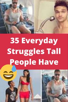 Extraordinary 35 Everyday Struggles Tall People Have