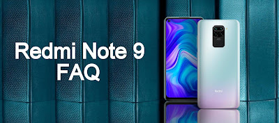 Redmi Note 9 FAQ : Gorilla Glass, MicroSD Card, Fast Charging
