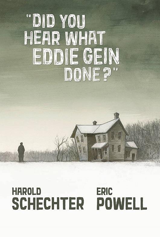 Did You Hear What Eddie Gein Done GN