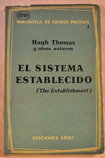 El sistema establecido / Hugh Thomas