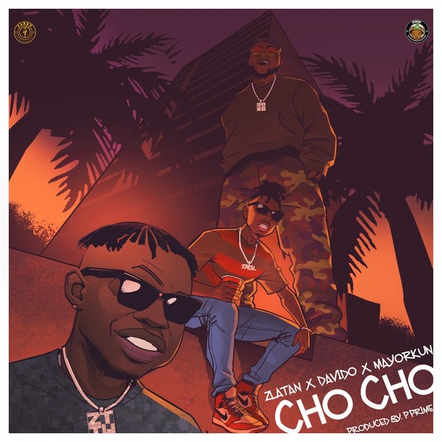 AUDIO | Zlatan Ft. Davido X Mayorkun - Cho Cho | Download New song