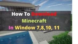 Minecraft Download Free Pc Windows 7, 8, 10, 11  Latest Version { 32 Bit, 64 Bit }