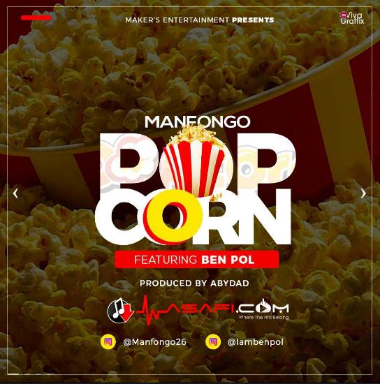 AUDIO | Manfongo Ft. Benpol - Popcorn | Download New song