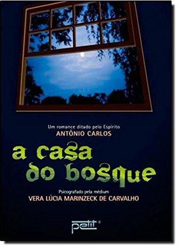 A Casa do Bosque - Vera Lúcia