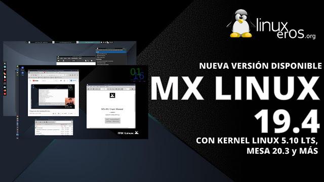 MX Linux 19.4, con Kernel Linux 5.10 LTS y Mesa 20.3