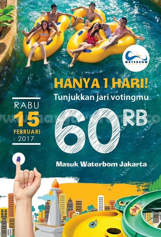 Promo WATERBOOM Jakarta Terbaru Tiket Masuk Rp 60.000 Edisi PILKADA Periode 15 Februari 2017