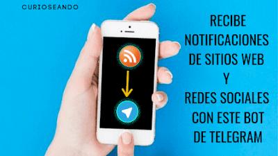 recibe-notificaciones-sitios-web-redes-sociales-con-bot-de-telegram