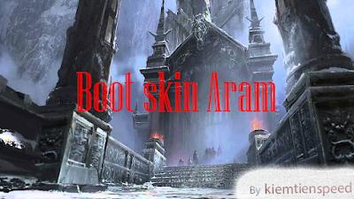 Hướng dẫn cách boost skin Aram cho team miễn phí bằng lệnh Batch