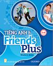 Tiếng anh 6 Friends Plus (Sách học sinh - Sách giáo viên - sách bài tập - CD audio)