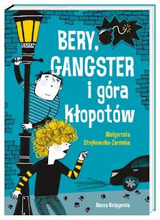 http://nk.com.pl/bery-gangster-i-gora-klopotow/2208/ksiazka.html#.V5yDgaK83IU