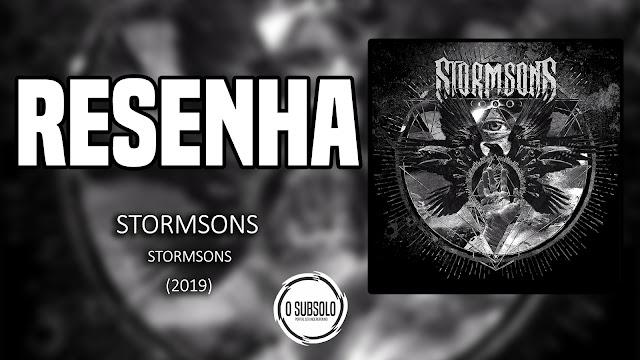 O SUBSOLO | RESENHA | STORMSONS | STORMSONS (2019)