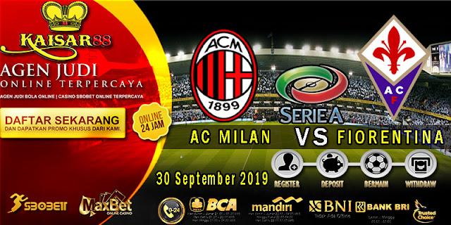 Prediksi Bola Terpercaya Liga Italia AC Milan vs Fiorentina 30 September 2019