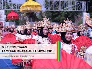 5 Keistimewaan Lampung Krakatau Festival 2019
