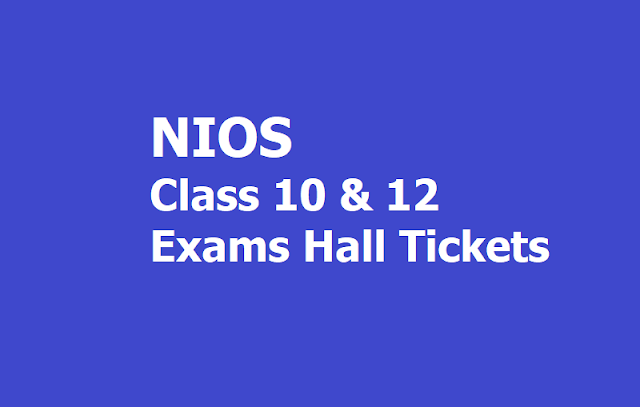 NIOS Class 10 and Class 12 Exams Hall Tickets 2019 download