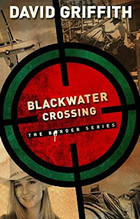Blackwater Crossing - a cowboy Christian thriller by David Griffith