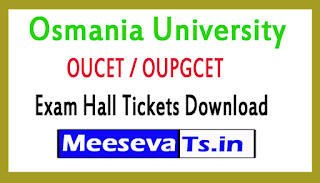 Osmania University OUCET / OUPGCET Exam Hall Tickets Download 2017