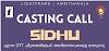 CASTING CALL FOR OTT MOVIE 'SIDHU'
