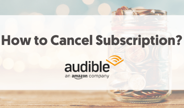 The answer is given in this article that how you can cancel the subscription of Audible.