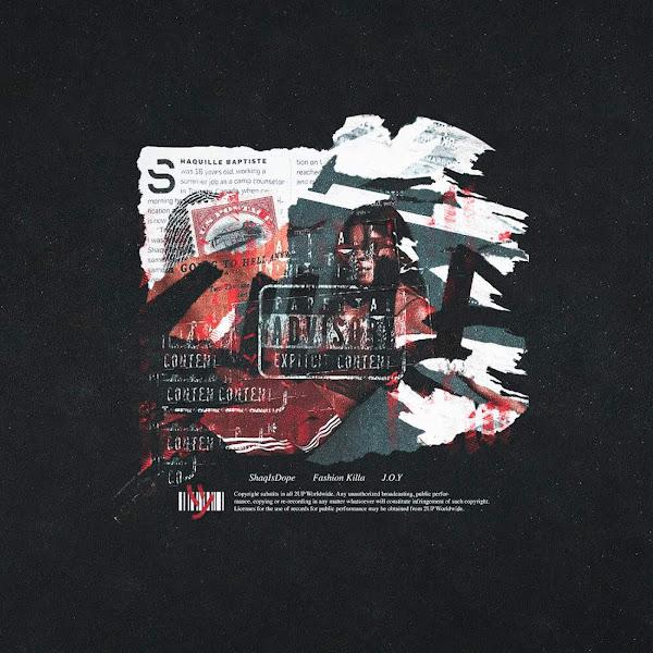 ShaqIsDope - Fashion Killa (feat. Joy) - Single Cover