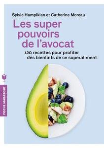 Télécharger Livre Gratuit Les super pouvoirs de l'avocat, 120 recettes pdf