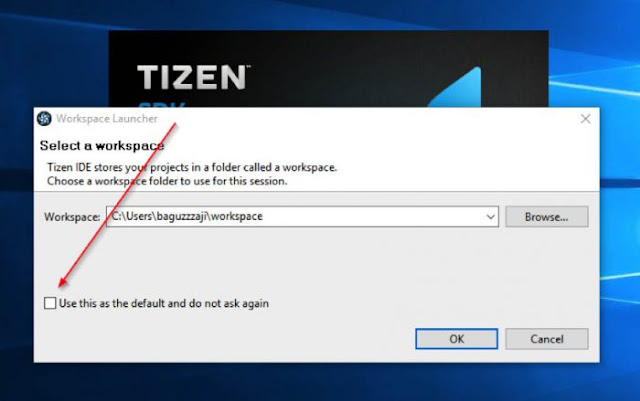 Tizen IDE will ask us to specify the Workspace folder