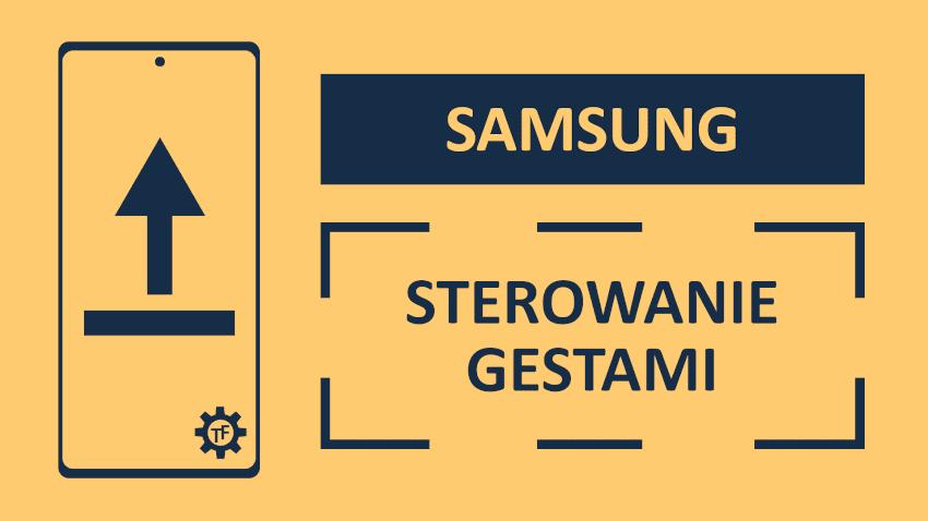 Samsung sterowanie gestami