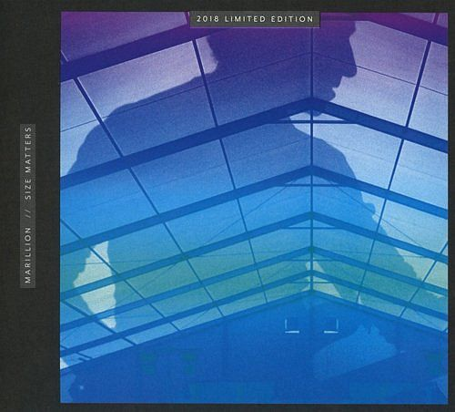MARILLION - Size Matters [Limited Numbered Edition] (2018) full