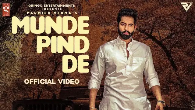 Munde Pind De Lyrics - Parmish Verma