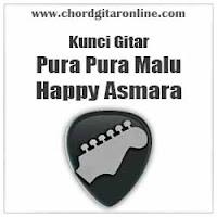 Chord Kunci Gitar Happy Asmara Pura Pura Malu