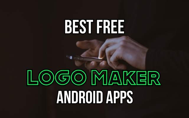 Best Free Logo Maker Apps for Android - Best Logo Generator