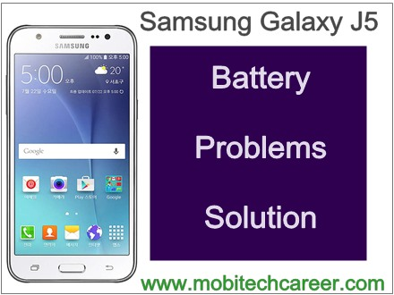Samsung galaxy j5 battery low back up, drain fast, reconnect charger, battery low faults solution