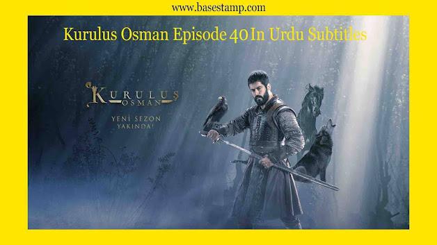 Kurulus Osman Episode 40 In Urdu Subtitles