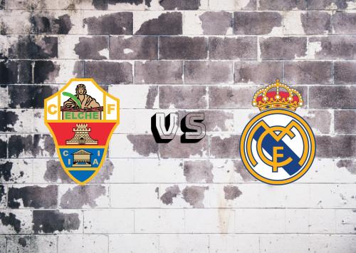 Elche vs Real Madrid  Resumen y Partido Completo