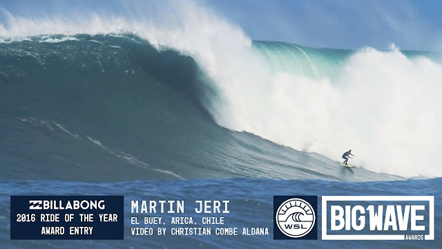 Martin Jeri at El Buey - 2016 Billabong Ride of the Year Entry - WSL Big Wave Awards