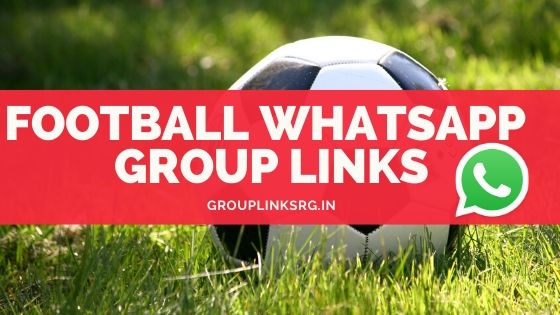 Whatsapp Group Links Football 2020 - Join Now.