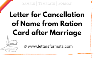 Letter for Cancellation of Name from Ration Card after Marriage