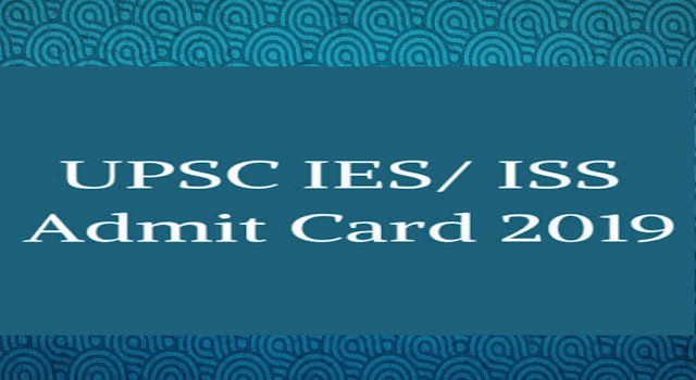 https://www.sarkariresulthindime.com/2019/06/UPSC-IES-ISS-Recruitment-Admit-Card-2019.html?m=1