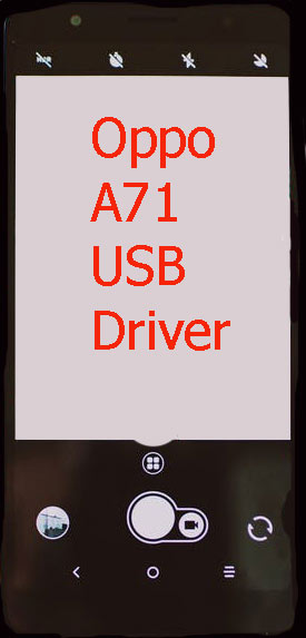 Oppo A71 USB Driver Download