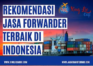 rekomendasi jasa forwarder terbaik di indonesia