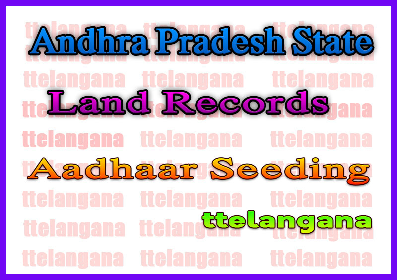 Andhra Pradesh AP Land Records Aadhaar Seeding at meebhoomi