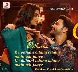 ODHANI LYRICS - Neha Kakkar & Darshan Raval | Made In China