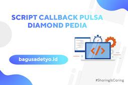 [ SCRIPT ] Cara Memasang Script CALLBACK ke Diamond Pedia