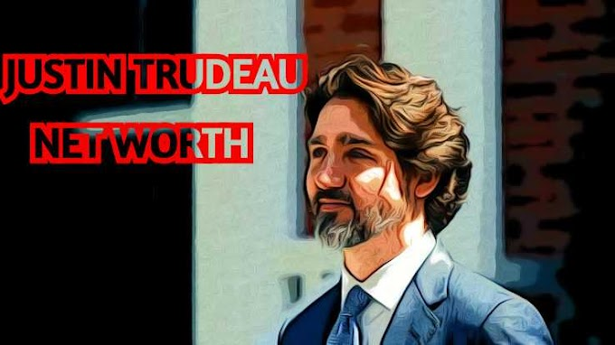 Justin Trudeau Net Worth