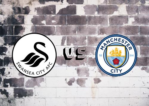 Swansea City vs Manchester City  Resumen y Partido Completo