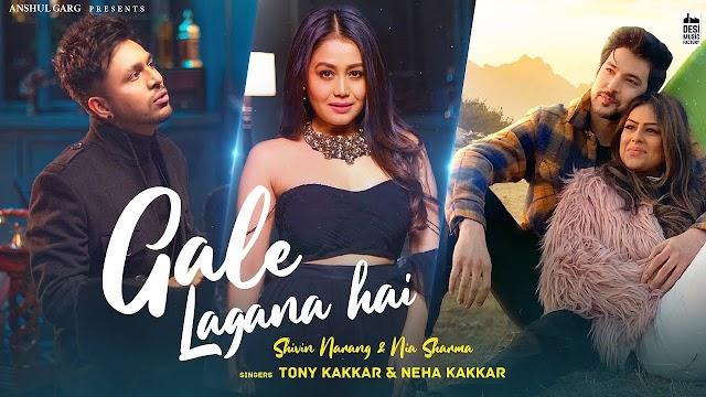 Gale Lagana Hai Song  - Tony Kakkar & Neha Kakkar | New Hindi Song 2021 | Latest Hindi Song 2021