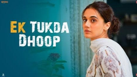 Ek Tukda Dhoop Lyrics, Thappad, Raghav Chaitanya