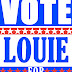 Elect Louie For President