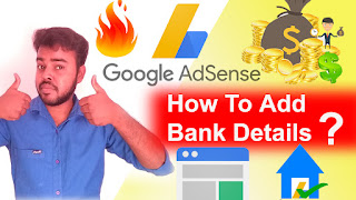 Google adsense, adsense bank account verification, how to add bank account to google adsense, How to know Swift BIC Code for Adsense Payments in india,