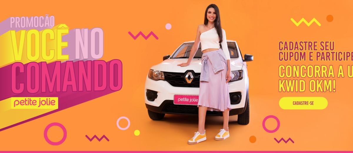 Promoção Você no Comando Petite Jolie 2021 - Carro 0KM Renault Kwid